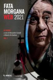 Fata Morgana Web 2021. 1: La visioni