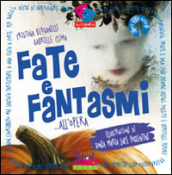 Fate e fantasmi... all opera