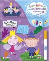 Fate & folletti. Ben & Holly's Little Kingdom. Con gadget