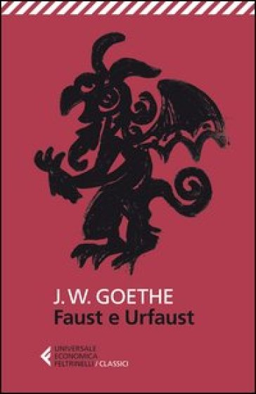 Faust e Urfaust. Testo tedesco a fronte - Johann Wolfgang Goethe |