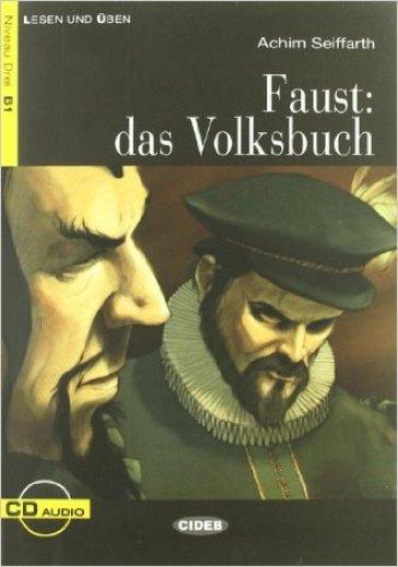 Faust: das Volksbuch. Con CD Audio - Achim Seiffarth |