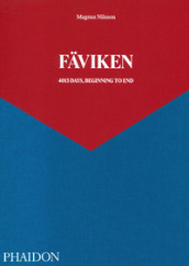 Faviken 4015. Days, beginning to end
