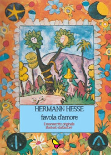 Favola d'amore - Hermann Hesse | Thecosgala.com