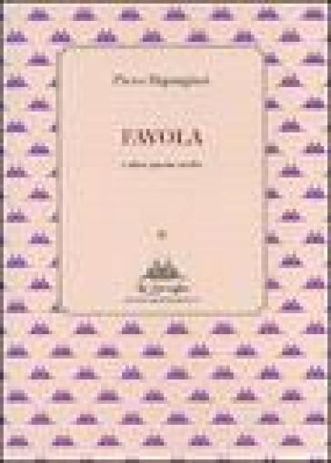 Favola e altre poesie scelte - Piero Bigongiari pdf epub