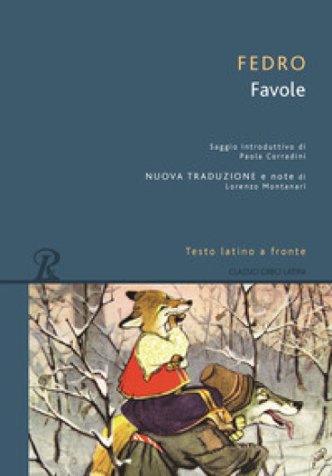 Favole. Testo latino a fronte - Fedro | Kritjur.org
