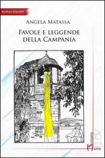 Favole e leggende della Campania - Angela Matassa | Kritjur.org