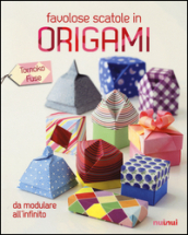 Favolose scatole in origami