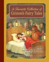 A Favourite Collection of Grimm s Fairy Tales