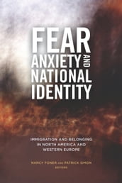 Fear, Anxiety, and National Identity