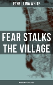 Fear Stalks the Village (Murder Mystery Classic)