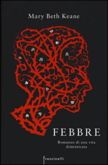 Febbre - Mary Beth Keane  