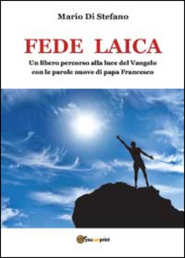 Fede laica - Mario Di Stefano | Jonathanterrington.com