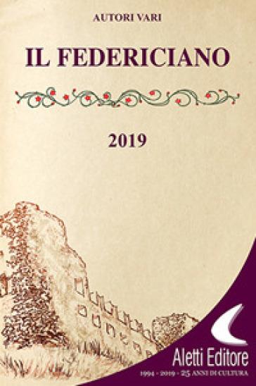 Il Federiciano 2019. Libro amaranto