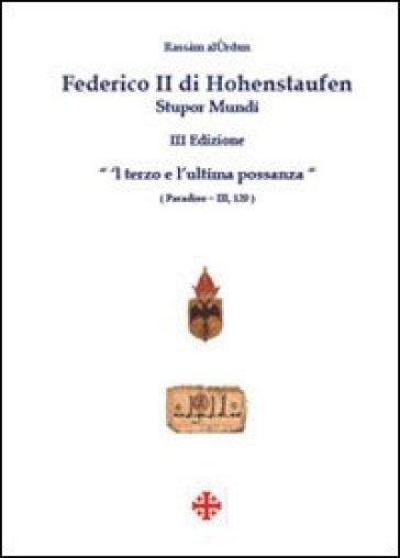 Federico II di Hohenstaufen. Stupor mundi - Rassam Al-Urdun  
