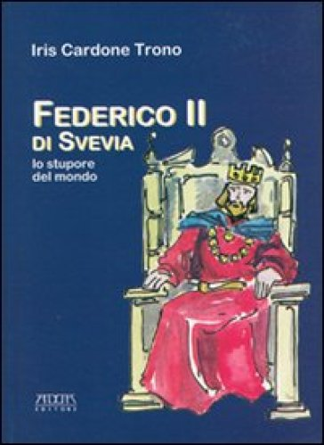 Federico II di Svevia. Lo stupore del mondo - Iris Cardone Trono   Jonathanterrington.com
