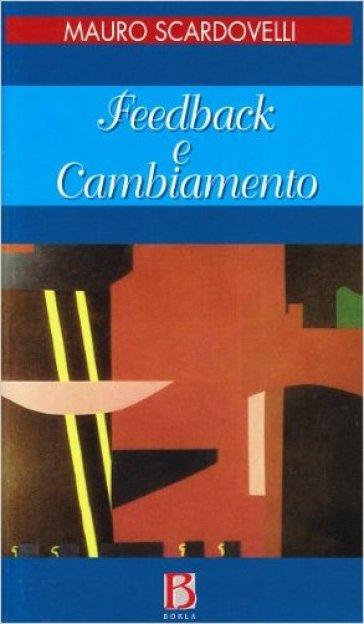 Feedback e cambiamento - Mauro Scardovelli |