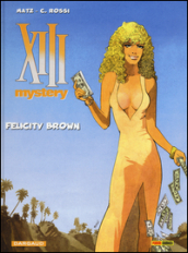 Felicity Brown. XIII Mystery. 9.