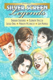 Female Force: Silver Screen Legends: Barbra Streisand, Elizabeth Taylor, Lucille Ball, Marilyn Monroe & Liza Minnelli