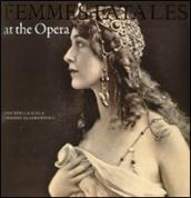 Femmes fatales at the opera
