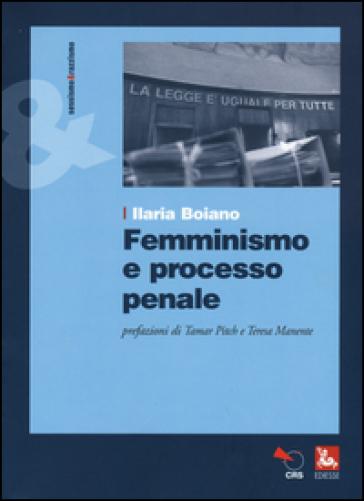 Femminismo e processo penale