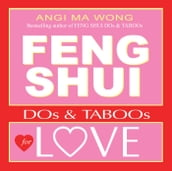 Feng Shui Do s and Taboos for Love