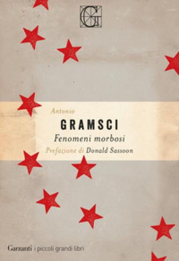 Fenomeni morbosi - Antonio Gramsci  