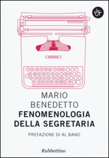 Fenomenologia della segretaria - Mario Benedetto | Kritjur.org