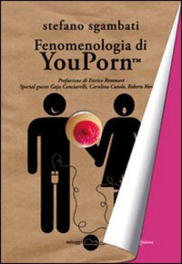 Fenomenologia di Youporn - Stefano Sgambati | Kritjur.org