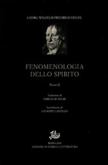 Fenomenologia dello spirito. 2. - Georg Wilhelm Friedrich Hegel  