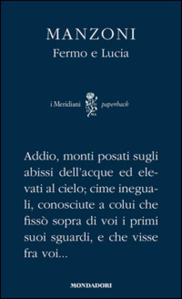 Fermo e Lucia - Alessandro Manzoni |