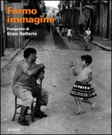 Fermo immagine. Fotografie di Enzo Sellerio - Giovanni Puglisi | Jonathanterrington.com