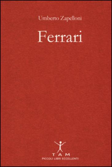 Ferrari - Umberto Zapelloni |