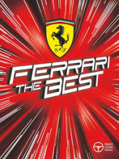 Ferrari the best. Ediz. a colori