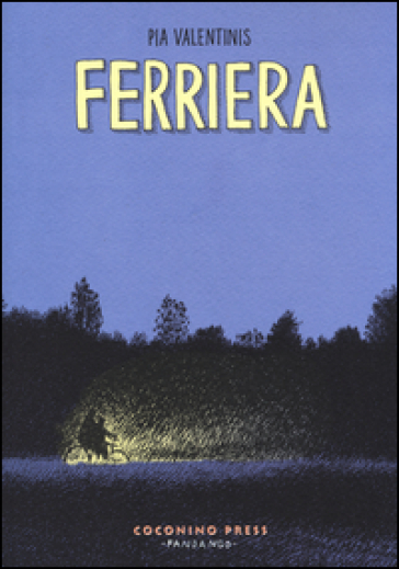 Ferriera - Pia Valentinis |