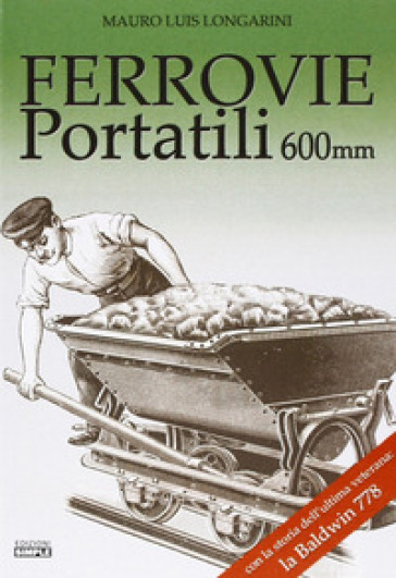 Ferrovie portatili 600mm - Mauro L. Longarini |