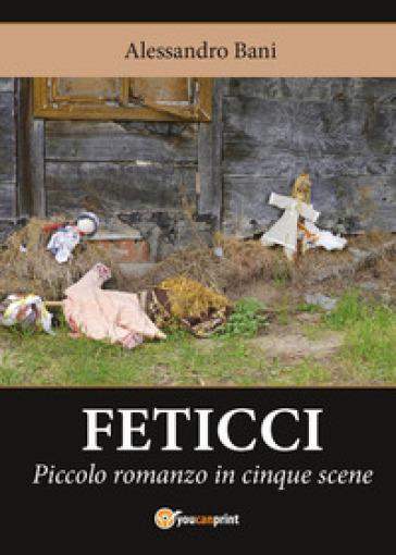 Feticci - Alessandro Bani  