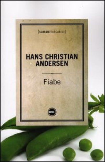 Fiabe (Le) - Hans Christian Andersen   Kritjur.org