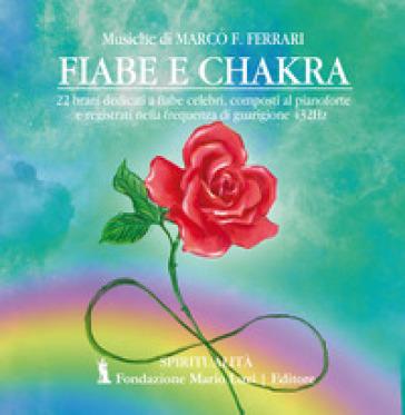 Fiabe e chakra. CD-Audio - Marco F. Ferrari  