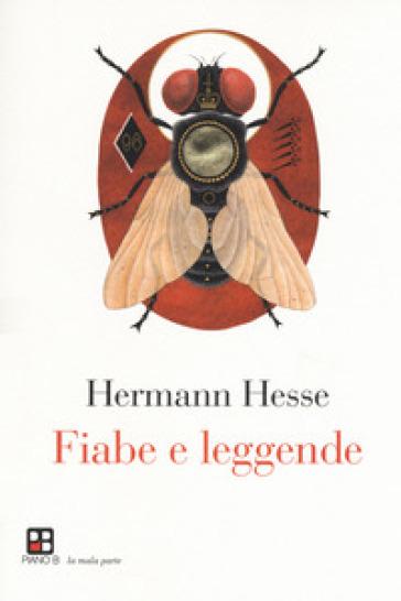 Fiabe e leggende - Hermann Hesse |