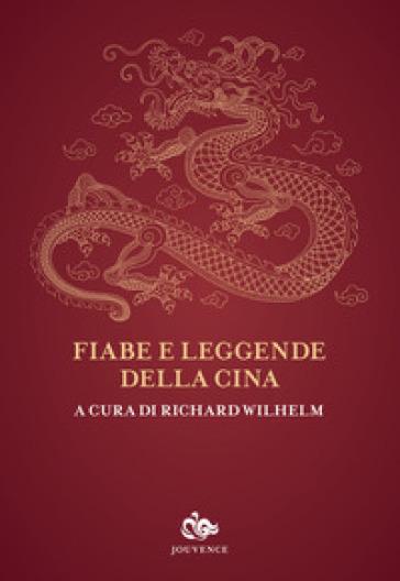 Fiabe e leggende della Cina - R. Wilhelm |