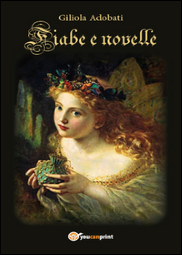 Fiabe e novelle - Giliola Giuditta Adobati | Kritjur.org