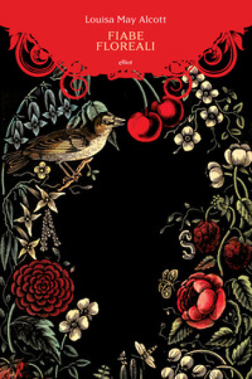 Fiabe floreali - Louisa May Alcott | Kritjur.org