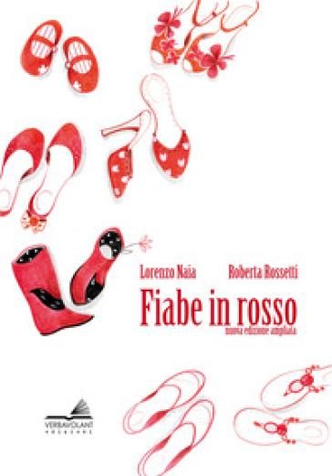 Fiabe in rosso - Lorenzo Naia |