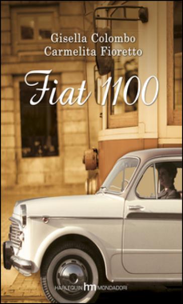 Fiat 1100 - Gisella Colombo | Thecosgala.com