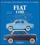 Fiat 1100. Ediz. illustrata