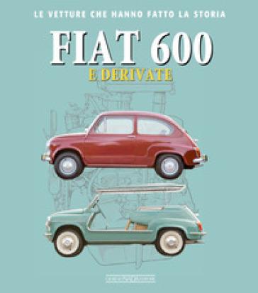 Fiat 600 e derivate - Giancarlo Catarsi | Thecosgala.com