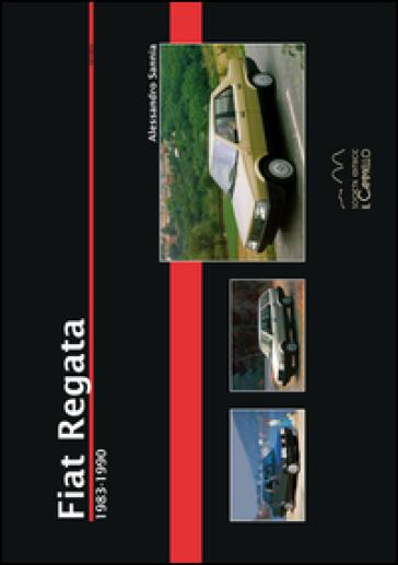 Fiat Regata 1983-1990 - Alessandro Sannia | Rochesterscifianimecon.com
