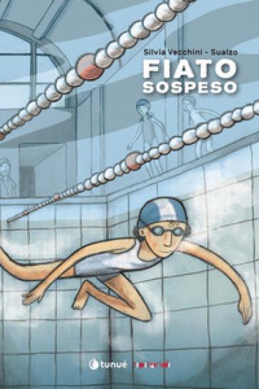 Fiato sospeso - Silvia Vecchini |