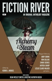 Fiction River: Alchemy & Steam