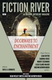 Fiction River: Doorways to Enchantment